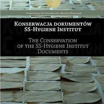 The Conservation of the SS-Hygiene Institut Documents