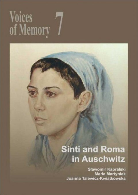 Voices of Memory 7. Roma in Auschwitz