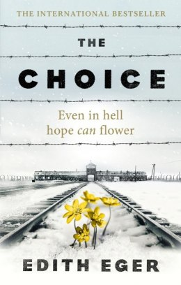 The Choice. A true story of hope