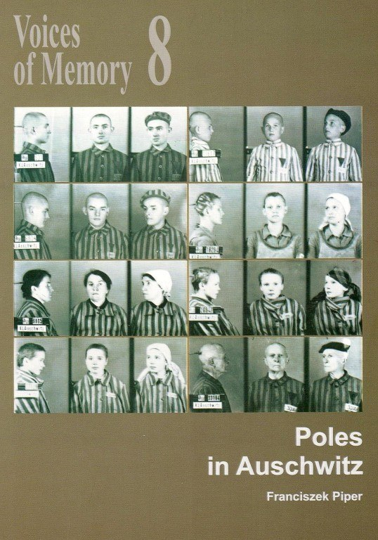 Voices of Memory 8. Poles in Auschwitz