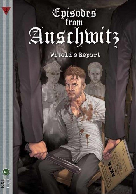 Episodes from Auschwitz 2. Witold's Report