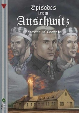 Episodes from Auschwitz 4. Bearers of Secrets