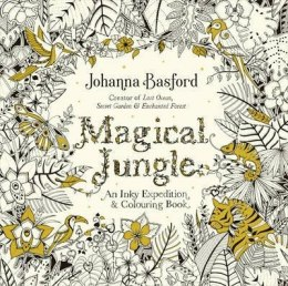 Magical Jungle : An Inky Expedition & Colouring Book kolorowanka