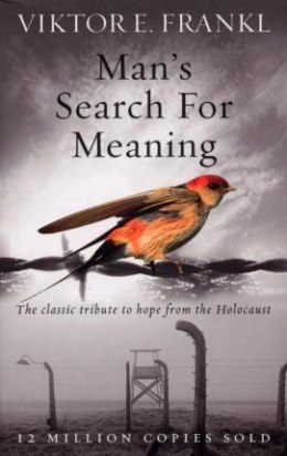OUTLET Man's Search For Meaning : The classic tribute to hope from the Holocaust