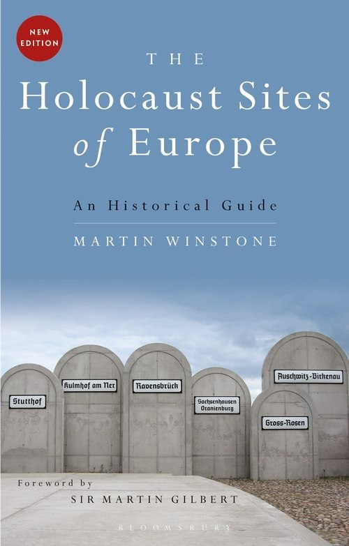 OUTLET The Holocaust Sites of Europe : An Historical Guide
