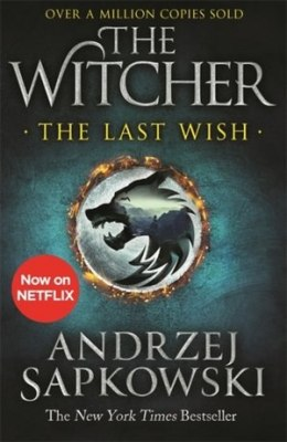 OUTLET The Witcher - The Last Wish, Netflix Tie-In : Introducing the Witcher - Now a major Netflix show