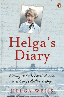 Helga's Diary. A Young Girl's Account of Life in a Concentration Camp