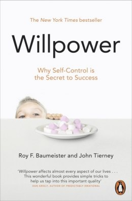 OUTLET Willpower : Rediscovering Our Greatest Strength