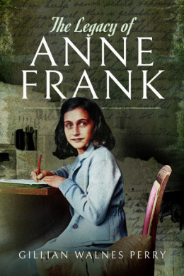 OUTLET The Legacy of Anne Frank